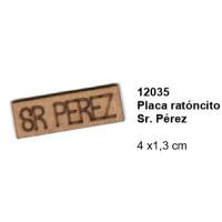 Maderitas- Silueta DM 2.5 mm grueso- Cartel Sr Perez 4x1.3 cm