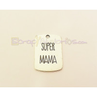 Colgante Zamak baño plata placa SUPER MAMA 32x23 mm. Taladro 3 mm