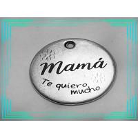 Colgante Zamak baño plata Mama te quiero mucho...20 mm (zc432)