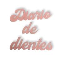 Palabras Diario de dientes  en plexy  rosa tamaños 65,22 y 55 mm